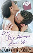 P.S. It's Always Been You: Part 2: A Second Chance Romance