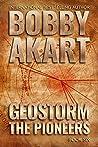 Geostorm The Pioneers  (Geostorm # 6)