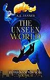 The Unseen World (The Phantom of New York, #3)