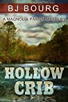 Hollow Crib (A Magnolia Parish Mystery Book 1)