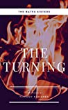 The Turning: Book 1 (The Bates Sisters)