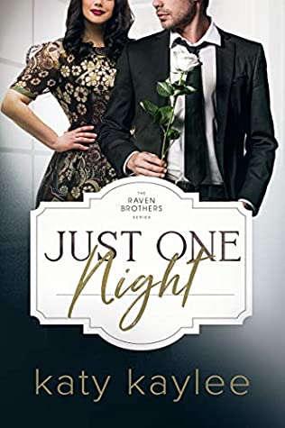 Just One Night (The Raven Brothers #4)