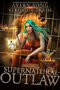 Supernatural Outlaw (Supernatural Captivity #2)
