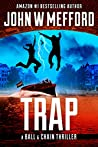 Trap (A Ball & Chain Thriller #8)