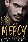 Have Mercy (Mercy Academy #3)