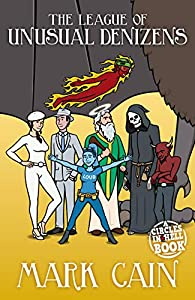 The League of Unusual Denizens (Circles in Hell Book 8)
