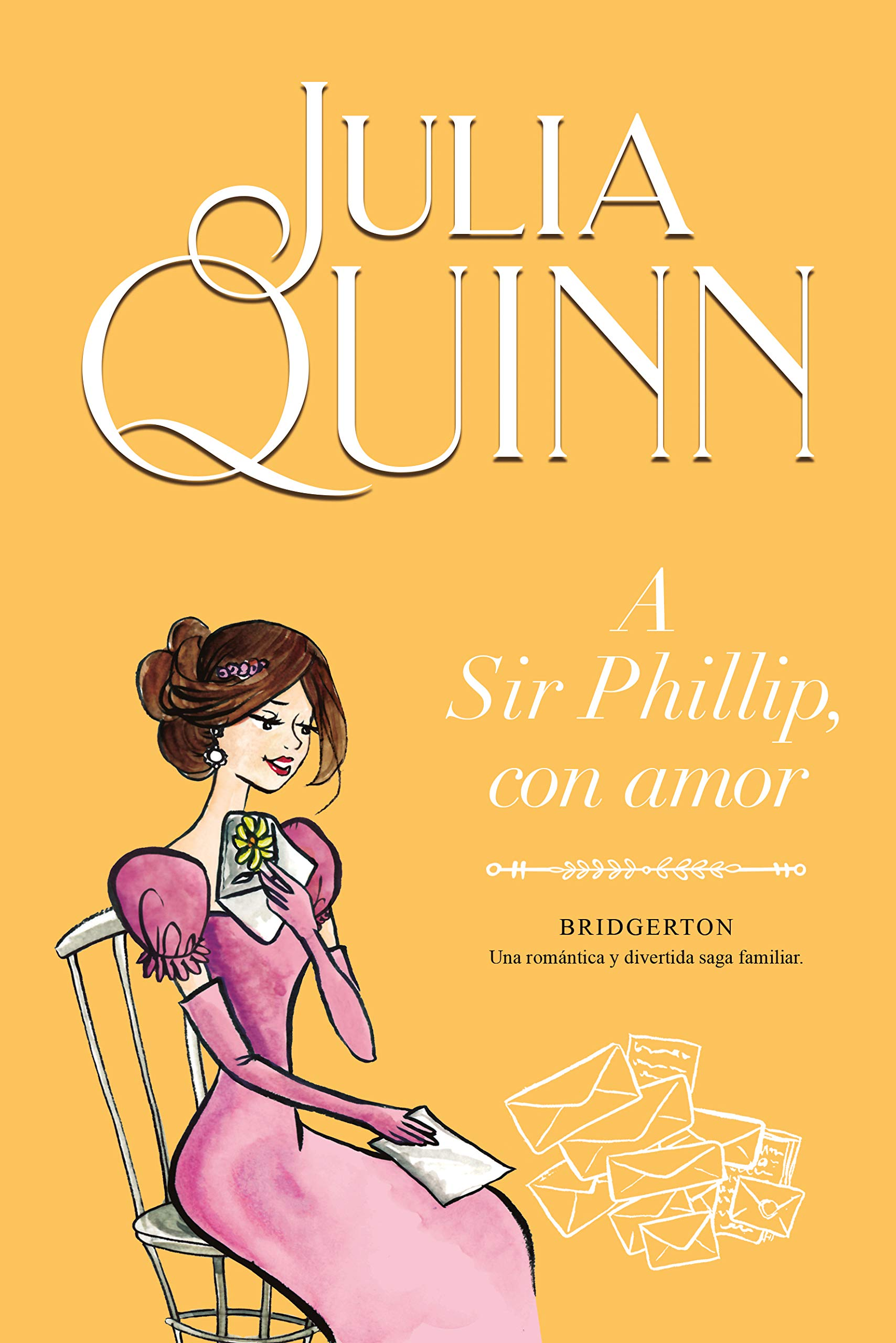 A Sir Phillip, con amor (Bridgertons #5)