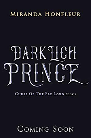 Dark Lich Prince (Curse of the Fae Lord Book 1)