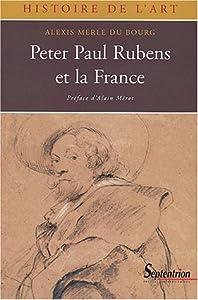 Peter Paul Rubens et la France, 1600-1640