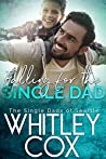 Falling for the Single Dad (The Single Dads of Seattle, #10)