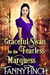 A Graceful Swan for the Fearless Marquess