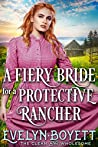 A Fiery Bride For A Protective Rancher