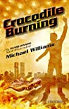 Crocodile Burning (Southern African Writing)