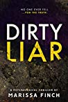 Dirty Liar: A Gripping Psychological Thriller