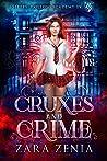Cruxes and Crime (Sleepy Hollow Academy #4)
