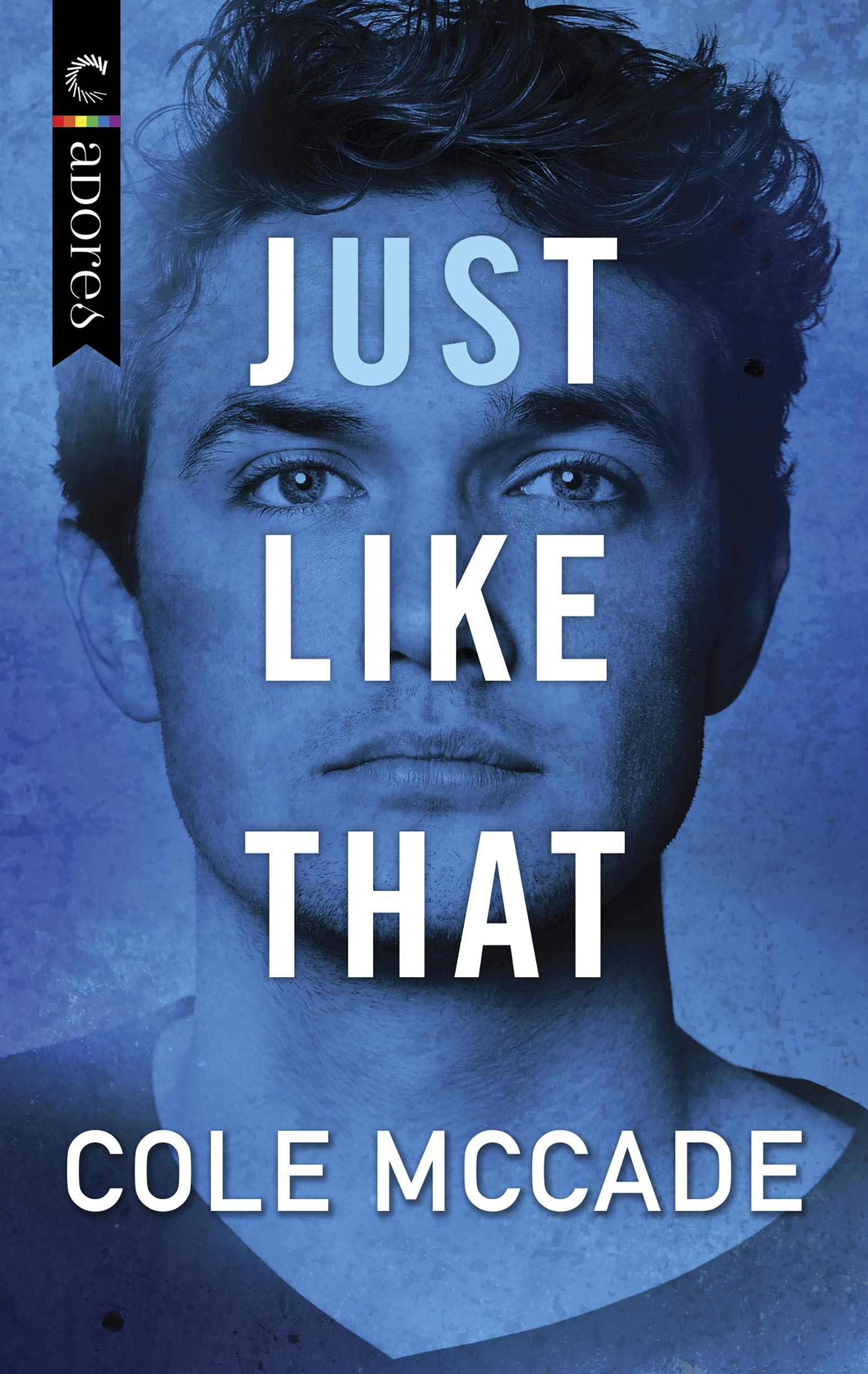 Just Like That (Albin Academy, #1) by Cole McCade