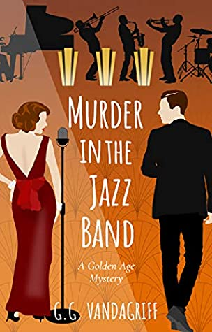 Murder in the Jazz Band: A Golden Age Mystery