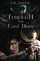 Through the Last Door (Sacred Guardian #1)