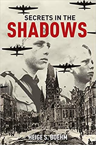 Secrets in the Shadows by Heige S. Boehm