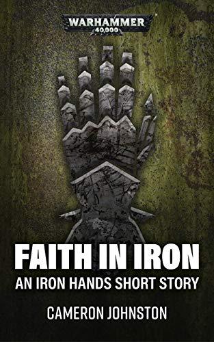 Faith in Iron by Cameron Johnston