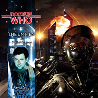 The Un-Men (Doctor Who Audio Dramas 133)