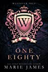 One-Eighty (Westover Prep, #1)