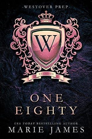 One-Eighty (Westover Prep, #1)
