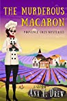 The Murderous Macaron (Julie Cavallo Investigates Book 1)