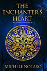 The Enchanter's Heart (The Ellwood Chronicles #4)