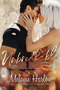 Unbreakable (Cloverleigh Farms, #4)