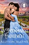 An Inconvenient Engagement (Staunton Sisters, #3)