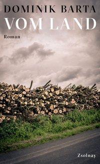 Vom Land by Dominik Barta