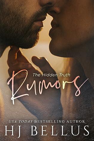 Rumors by H.J. Bellus