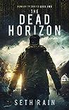 The Dead Horizon (Humanity #2)