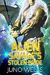 Alien Savage's Stolen Bride (Draconian Warriors, #7)