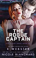 The Rogue Captain (The Lost Planet Series)