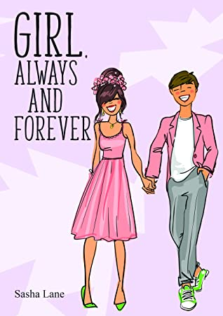 Girl, Always and Forever: A heart warming journey for romance lovers!