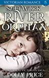 Saltwick River Orphan: Historical Victorian Saga