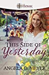 This Side of Yesterday (The Mosaic Collection Book 8)