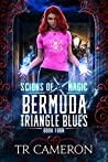 Bermuda Triangle Blues (Scions of Magic #4)