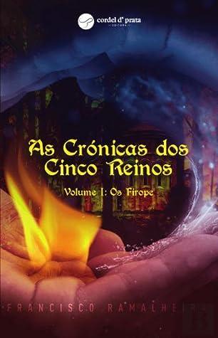 As Crónicas dos Cinco Reinos Volume I by Francisco Ramalheira