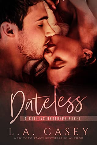 Dateless (Collins Brothers, #1)