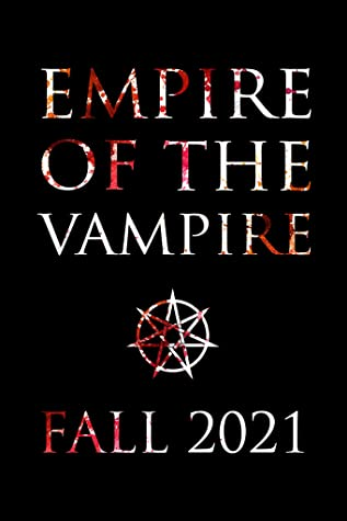 Empire of the Vampire (Empire of the Vampire, #1) by Jay Kristoff