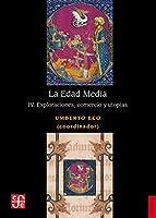 La Edad Media, IV. Exploraciones, comercio y utopías (Historia)