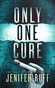 Only One Cure (FBI and CDC Medical Thriller #2)