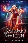 Homeward Witch (The Witch Next Door Book 8)