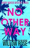 No Other Way (Harry Hunter Mystery, #3)