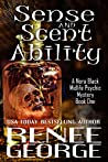 Sense and Scent Ability (Nora Black Midlife Psychic Mystery Book 1)