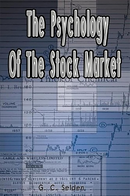 psychology-of-the-stock-market-by-g-c-selden