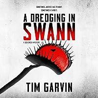 A Dredging in Swann: A Seb Creek Mystery